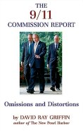 The 9/11 Commission Report: Omissions and Distortions