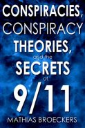 Conspiracies, Conspiracy Theories and the Secrets of 9/11